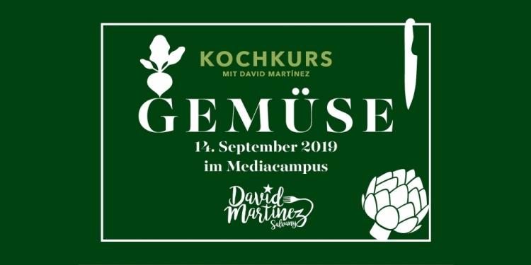 14. September 2019 - Gemüse-Kochkurs mit David Martínez